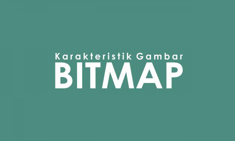 karakteristik gambar bitmap