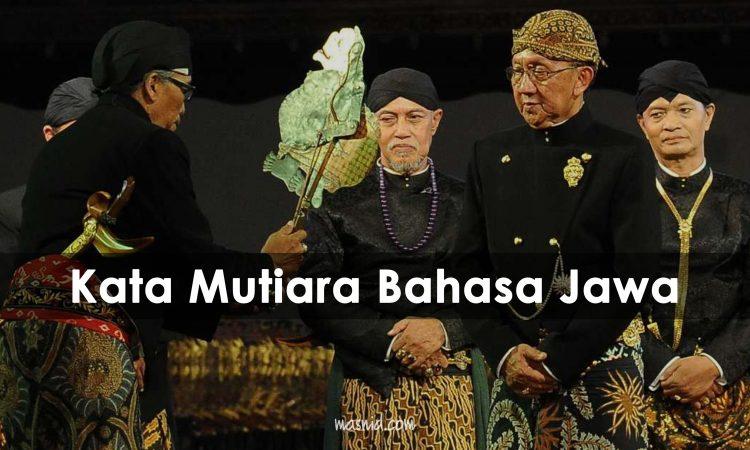 Kata Mutiara Bahasa Jawa Terbaru Serta Artinya Terlengkap